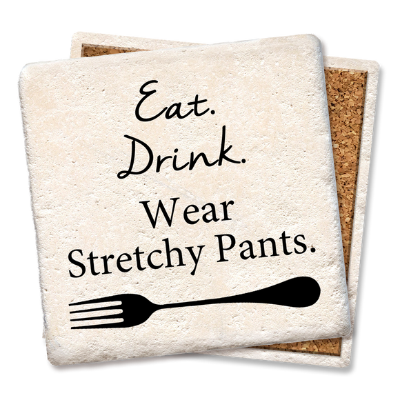 Eat Drink Wear Stretchy Pants Coaster -Tipsy Coasters & Gifts