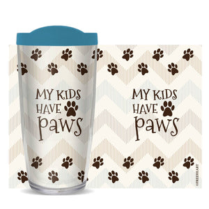 My Kids Have Paws Tumbler - Freeheart