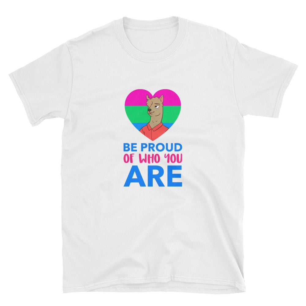 Be Proud Of Who You Are Short-Sleeve Unisex Graphic Tshirt Tees