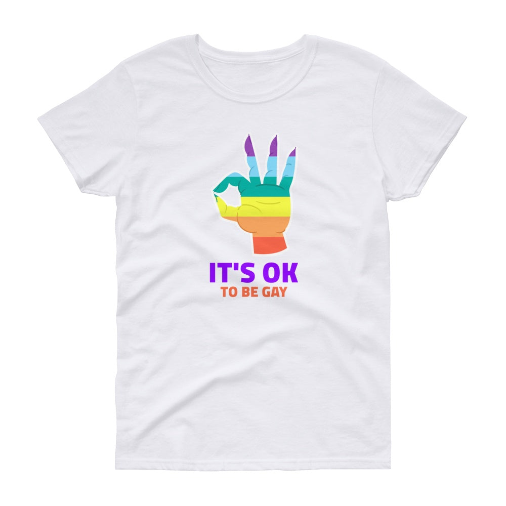 It's OK To Be Gay Women's Short Sleeve Graphic Tshirt Tees