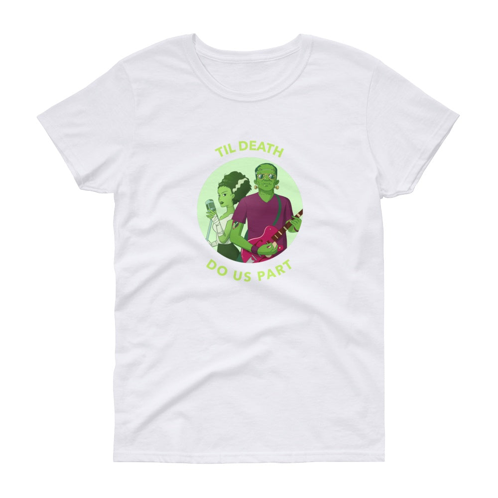 Til Death Do US Part Women's Short Sleeve Graphic Tshirt Tees
