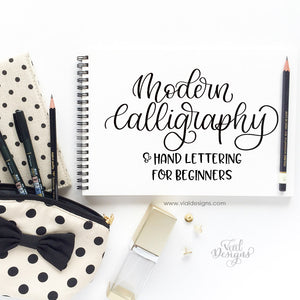 Learn Modern Calligraphy and Hand lettering for beginners