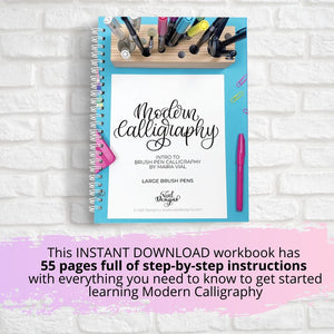 Modern Calligraphy Workbook For Beginners Using Large Brush Pens | A step-by-step guide to help you learn the beautiful art of Modern Calligraphy | INSTANT DOWNLOAD