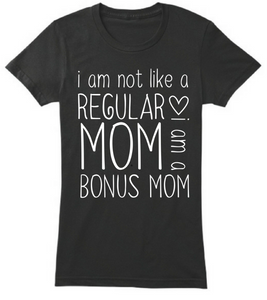 I Am Bonus Mom
