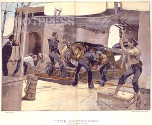 1889 Our Defenders - The Naval Brigade In Action