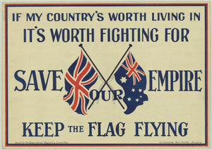 1915 If My Country's Worth Living In