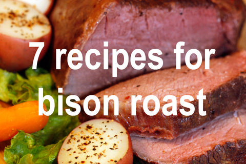 7 Recipes Using Bison Chuck & Rump Roast