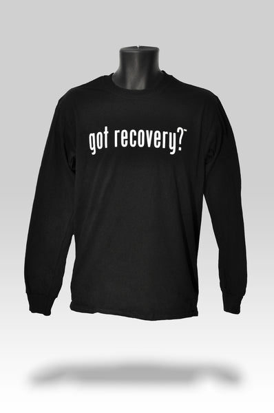 Got Recovery? Long Sleeve T-Shirt in Black or Grey