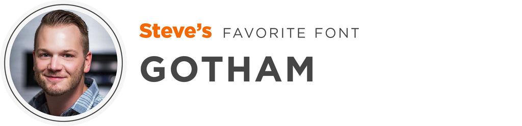 ive always liked gotham because its simple clean and very strong especially in all caps its got a huge family full of options and variations