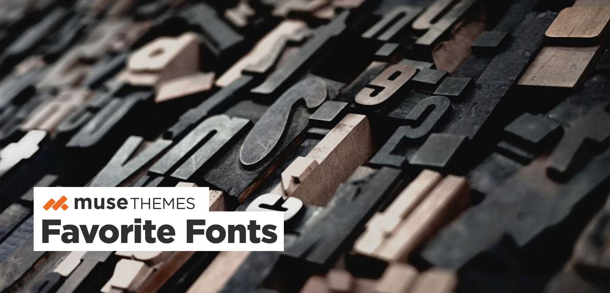 MuseThemes Favorite Fonts