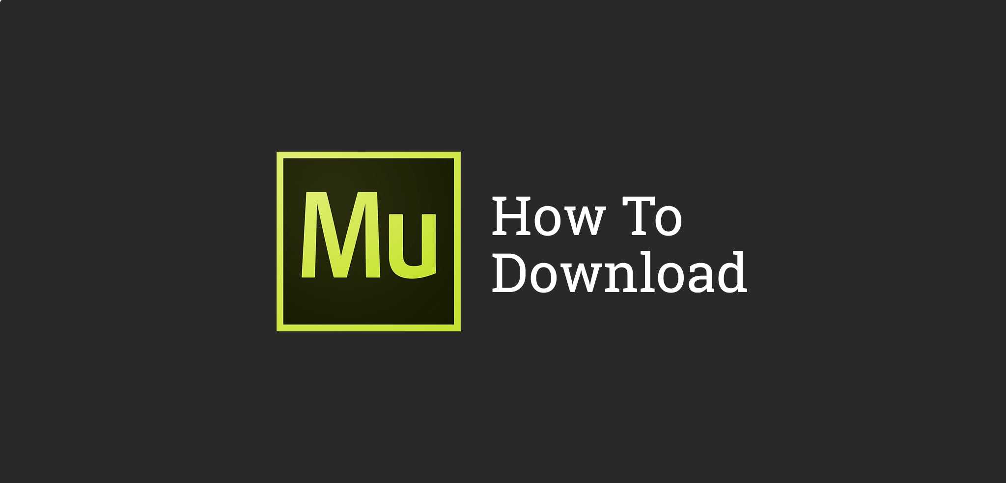 How to download Adobe Mue