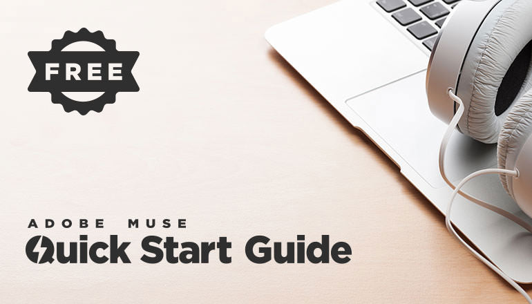 Adobe Muse Quick Start Guide
