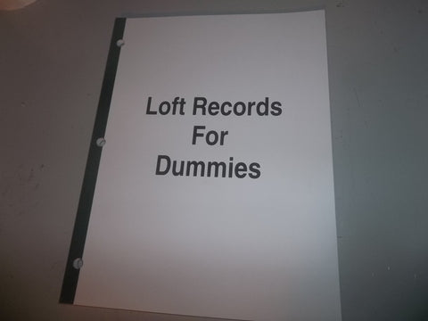 Loft Records for Dummies