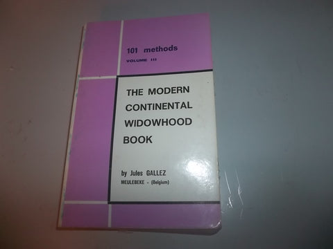 101 Methods vol. 3 The Modern Continental Widowhood Book by Jules Gallez