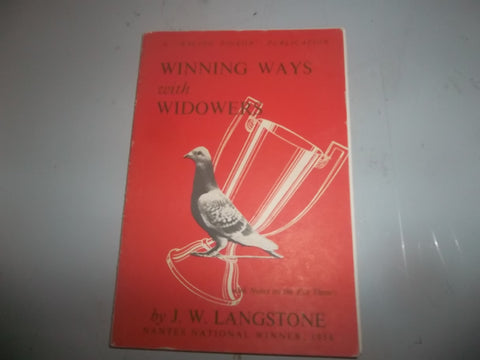 Winning Ways with Widowers by J.W. Langstone (printed 1954' and 58 pages)