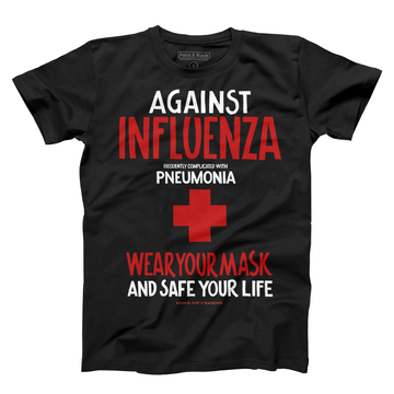 Against Influenza Men's T-Shirt - Unisex - Paint It Black Tees