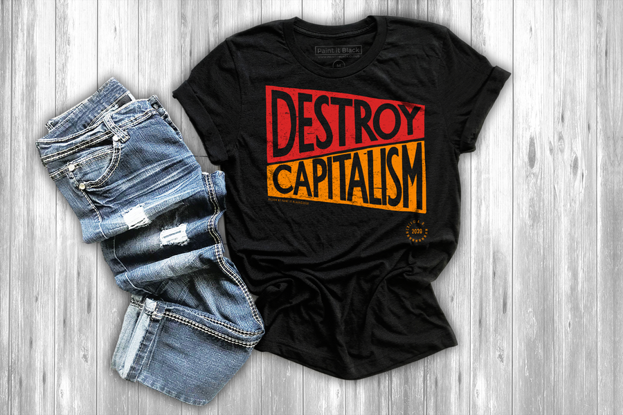 Destroy Capitalism Men's T-Shirt - Unisex - Paint It Black Tees