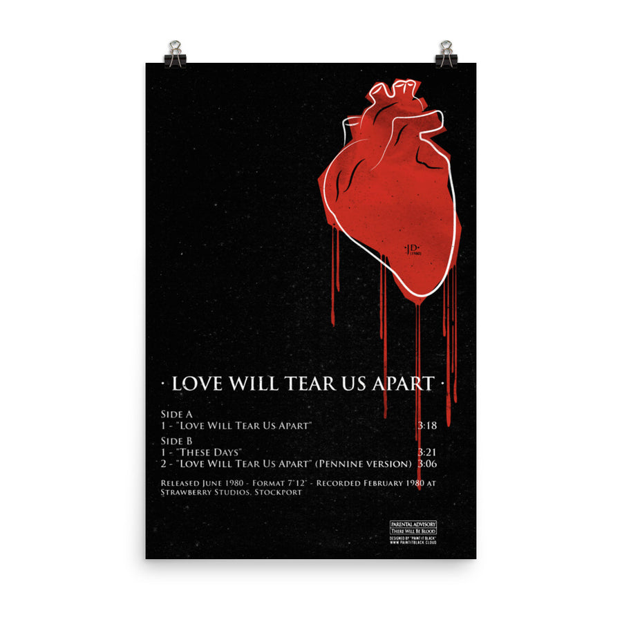 Love will tear us apart Joy Division Ian Curtis inspired poster Paint It Black
