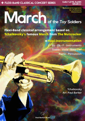 March From The Nutcracker - Paul Barker Music