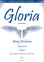 Load image into Gallery viewer, Gloria (String Orchestra) - Paul Barker Music