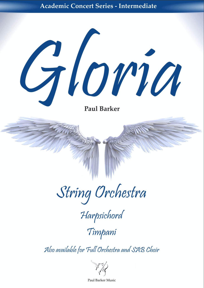 Gloria (String Orchestra) - Paul Barker Music