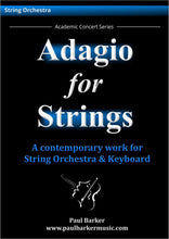 Load image into Gallery viewer, Adagio For Strings-Orchestral-Paul Barker Music