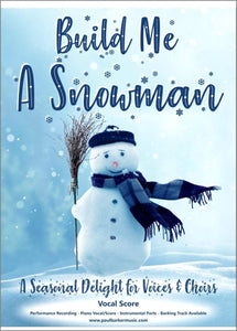 Build Me A Snowman - Paul Barker Music