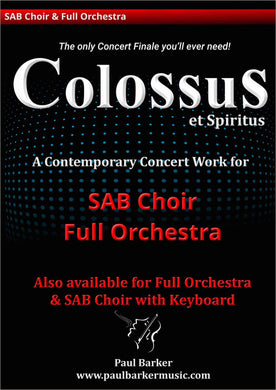 Colossus (SAB Choir & Orchestra/Keyboard)-Choral-Paul Barker Music
