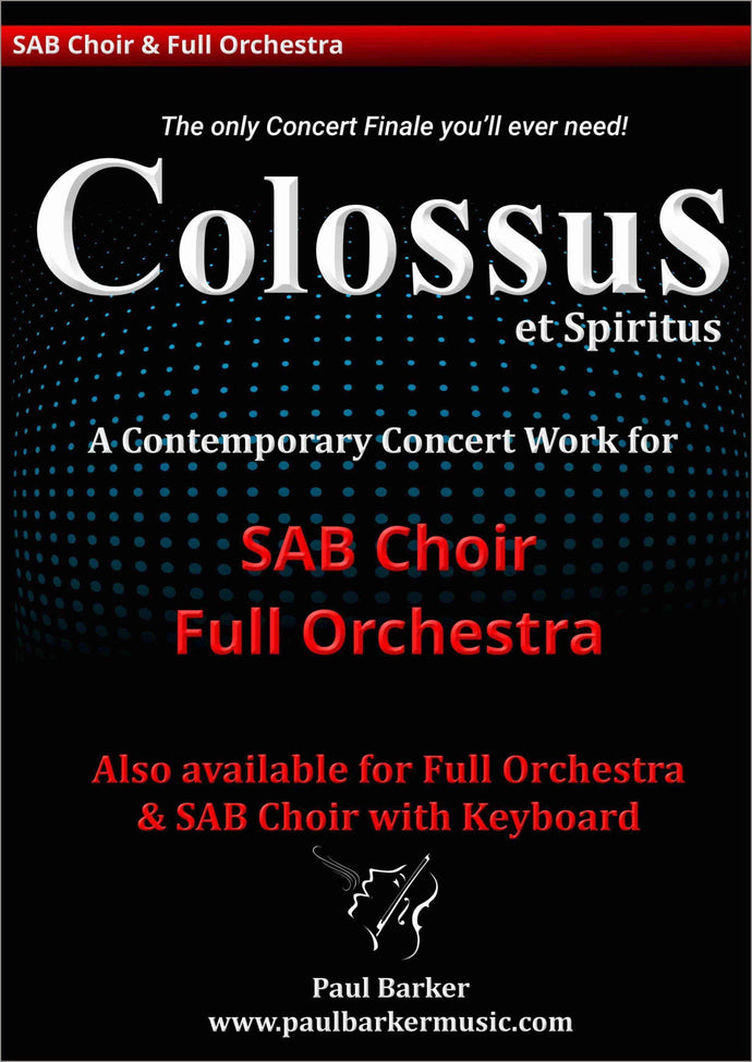 Colossus (SAB Choir & Orchestra/Keyboard) - Paul Barker Music