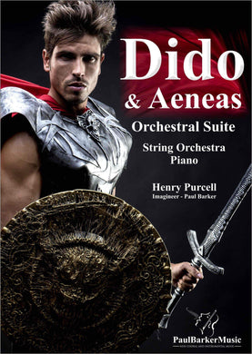 Dido & Aeneas Orchestral Suite-Orchestral-Paul Barker Music