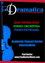 Load image into Gallery viewer, Dramatica (Lead Guitar & String Orchestra)-Guitar-Paul Barker Music