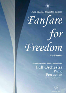 Fanfare For Freedom (Special Extended Edition)-Orchestral-Paul Barker Music