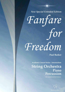 Fanfare For Freedom - (Special Extended Edition)-Orchestral-Paul Barker Music