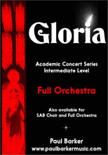 Load image into Gallery viewer, Gloria (Full Orchestra) - Paul Barker Music