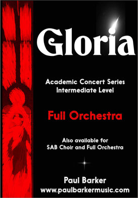 Gloria (Full Orchestra) - Paul Barker Music