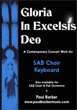 Load image into Gallery viewer, Gloria In Excelsis Deo (SAB Choir & Orchestra/Keyboard) - Paul Barker Music