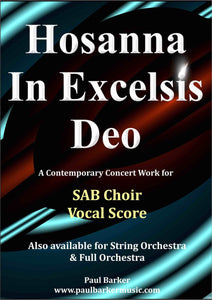 Hosanna In Excelsis Deo (SAB Choir & Orchestra/Keyboard) - Paul Barker Music