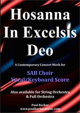 Load image into Gallery viewer, Hosanna In Excelsis Deo (SAB Choir & Orchestra & Keyboard) - Paul Barker Music