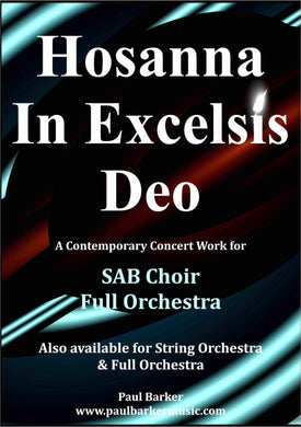 Hosanna In Excelsis Deo (SAB Choir & Orchestra/Keyboard)-Choral-Paul Barker Music