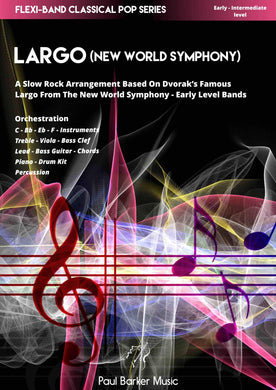 Largo (from the New World Symphony) Band Paul Barker Music Conductor Score