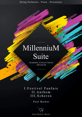 Millennium Suite (String Orchestra Edition 2020)-Orchestral-Paul Barker Music