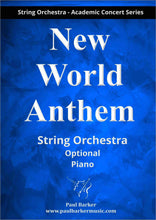 Load image into Gallery viewer, New World Anthem (String Orchestra)-Strings-Paul Barker Music