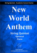Load image into Gallery viewer, New World Anthem (String Quintet)-Strings-Paul Barker Music
