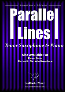 Parallel Lines (Tenor Saxophone & Piano) - Paul Barker Music