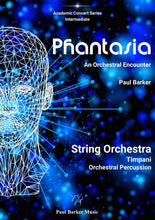 Load image into Gallery viewer, Phantasia Orchestral Paul Barker Music Score