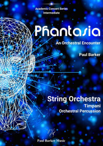 Phantasia Orchestral Paul Barker Music Score