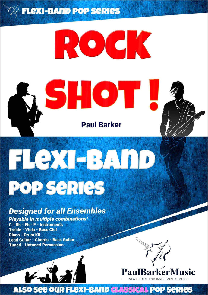 Rock Shot! - Paul Barker Music