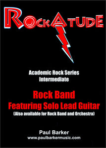 RockAtude (Rock Band Feat. Lead Guitar)-Guitar-Paul Barker Music