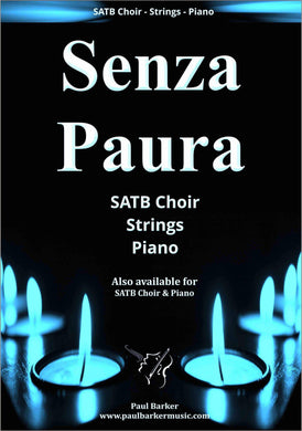 Senza Paura Choral Paul Barker Music Full Conductor Score (SATB Choir & Chamber Ensemble)