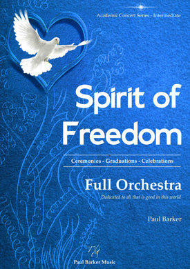 Spirit of Freedom-Orchestral-Paul Barker Music